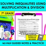 Solving Inequalities Using Multiplication and Division Notes
