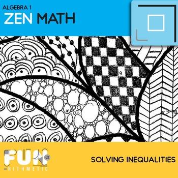 Solving Inequalities Zen Math