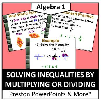 (Alg 1) Solving Inequalities Using Multiplication or Division in a PowerPoint