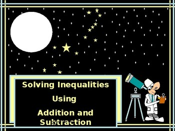 Algebra Power-Point:  Solving Inequalities using Addition and Subtraction