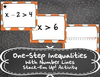 Solving Inequalities with Number Lines - Stack-Em Up! Activity