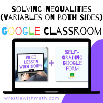 Solving Inequalities with Variable on Both Sides - Perfect for Google Classroom!