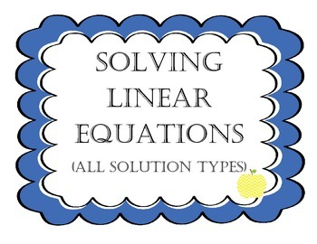 Solving Linear Equations All Solution Types