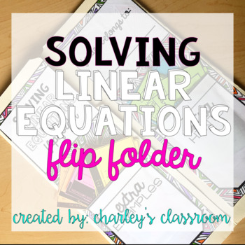 Solving Linear Equations   Flip Folder (Math)