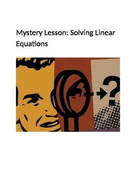 Solving Linear Equations: Mystery Lesson