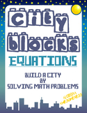 Solving Linear Equations Review City Blocks