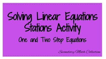 Solving Linear Equations Stations Activity
