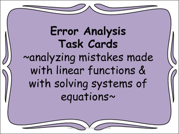 Solving Linear Equations & Systems & Finding Slope Error Analysis Task Cards