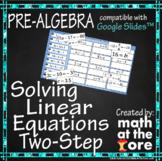 Solving Equations - Two-Step Equations - GOOGLE Slides