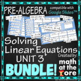 Solving Equations - Unit 3 - BUNDLE - GOOGLE Slides