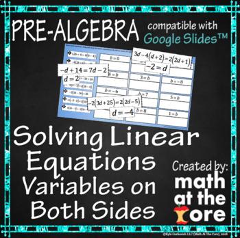 Solving Linear Equations - Variables on Both Sides - GOOGLE Slides