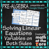 Solving Equations - Variables on Both Sides - GOOGLE Slides