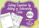 Solving Equations by Adding or Subtracting Ticket