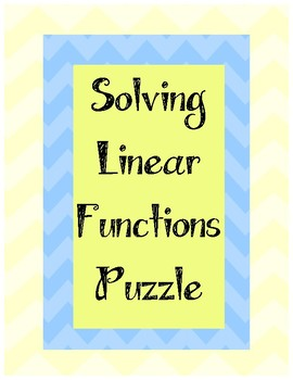 Solving Linear Functions/Equations Puzzle