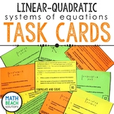 Solving Linear-Quadratic Systems Task Cards Activity