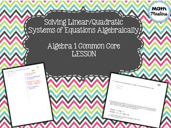 Solving Linear Quadratic Systems of Equations Algebraically