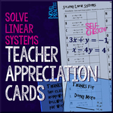 Solve Linear Systems Teacher Appreciation Cards