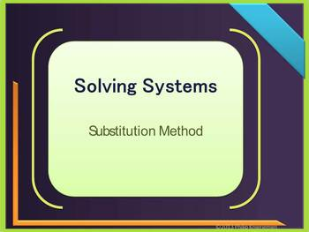 Solving Linear Systems Using Substitution Method