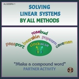 "Linear Systems(All Methods REVIEW) - Partner Activity ""Make compound words"" FREE"