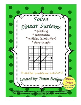 Solving Linear Systems by Graphing, Substitution, Addition