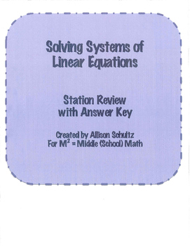 Solving Linear Systems of Equations Station Review