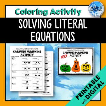 Literal Equations *Carving Pumpkins* Coloring Activity