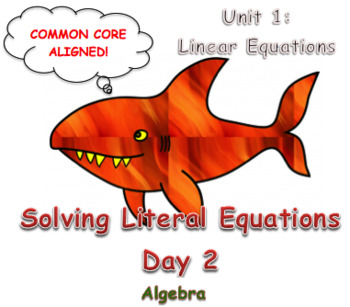 Solving Literal Equations Day 2