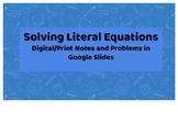 Solving Literal Equations Google Slide Notes/Practice