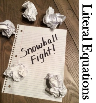 Solving Literal Equations Snowball Fight Activity