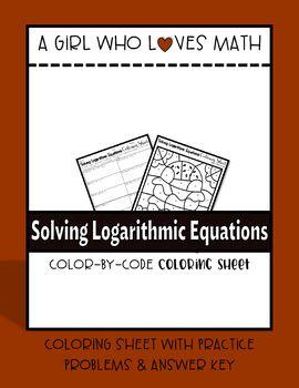 Solving Logarithmic Equations Coloring Sheet