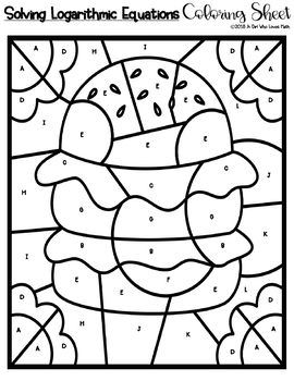 Solving Logarithmic Equations Coloring Sheet By A Girl Who Loves Math