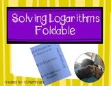 Solving Logarithmic Equations Foldable