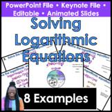 Solving Logarithmic Equations Presentation