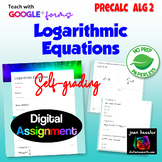 Solving Logarithmic Equations with Google™ Forms