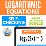 Solving Logarithmic Equations (with logs on one side) Google Drive Activity
