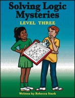 Solving Logic Mysteries: Level Three
