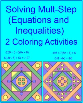 Solving Mult-Step Equations and Inequalities - 2 Coloring Activities