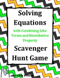 Solving Equations with Like Terms and Distributive Property Scavenger Hunt Game