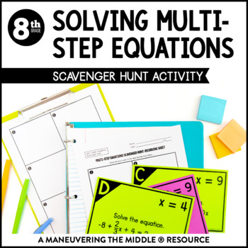 Solving Multi-Step Equations Scavenger Hunt