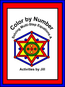 Solving Multi-Step Equations A Color by Number