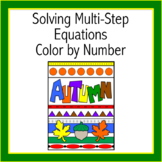 Solving Multi-Step Equations Autumn Color by Number (Dista