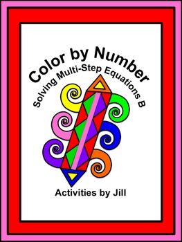solving multi step equations b color by number by activities by jill. Black Bedroom Furniture Sets. Home Design Ideas