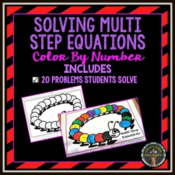 Solving MultiStep Equations Color By Number by 4 the Love of Math