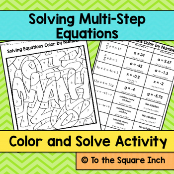 Solving Multi-Step Equations Color and Solve