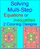 EQUATIONS OR INEQUALITIES:  SOLVE MULTI-STEP - 2 COLORING ACTIVITIES
