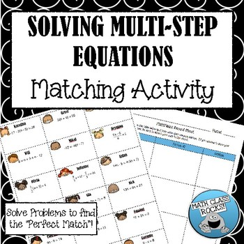 Solving Multi-Step Equations Cut & Paste Matching Activity!