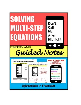 Solving Multi-Step Equations - Don't Call Me After Midnight - Poster and Notes