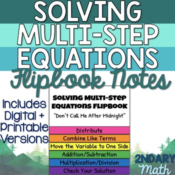 Solving Multi-Step Equations Flipbook (Don't Call Me After Midnight)