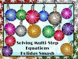 Solving Multi-Step Equations: Holiday Smash