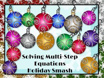 Solving Multi-Step Equations: Holiday Smash